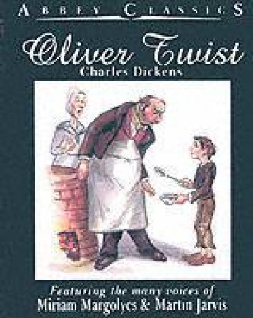 Hodder Audio Classics: Oliver Twist - Cassette by Charles Dickens