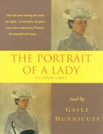Hodder Audio Classics: The Portrait Of A Lady - Cassette by Henry James