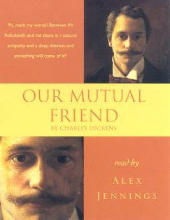 Hodder Audio Classics: Our Mutual Friend - Cassette by Charles Dickens