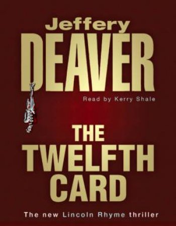 The Twelfth Card - Cassette by Jeffery Deaver