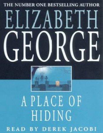 A Place Of Hiding - Cassette by Elizabeth George