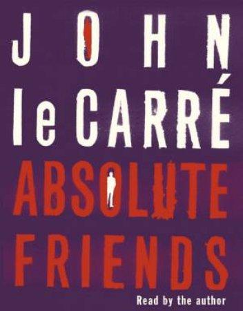 Absolute Friends - Cassette by John Le Carre