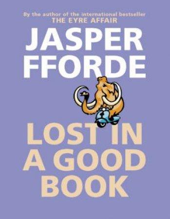 Lost In A Good Book - Cassette by Jasper Fforde