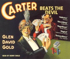 Carter Beats The Devil - CD by Glen David Gold