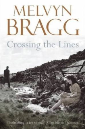 Crossing The Lines - Cassette by Melvyn Bragg