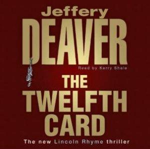 The Twelfth Card - CD by Jeffery Deaver
