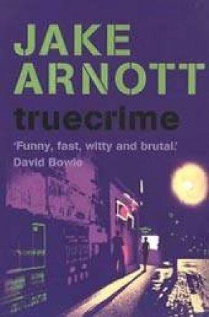 Truecrime - Cassette by Jake Arnott