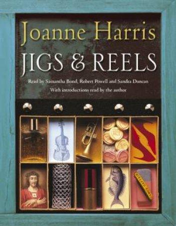 Jigs & Reels - Cassette by Joanne Harris