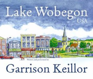 Lake Wobegon USA - CD by Keillor Garrison