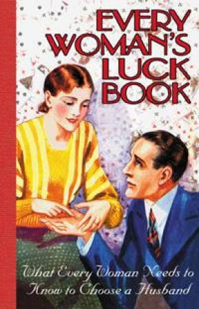 Every Woman's Luck Book by Various