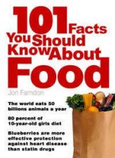 101 Facts You Should Know About Food