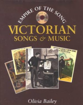 Victorian Songs & Music by Olivia Bailey