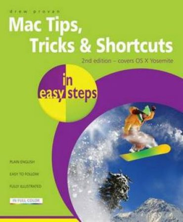 Mac Tips, Tricks & Shortcuts in Easy Steps - 2nd Ed.
