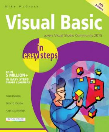 Visual Basic In Easy Steps - 4th Edition
