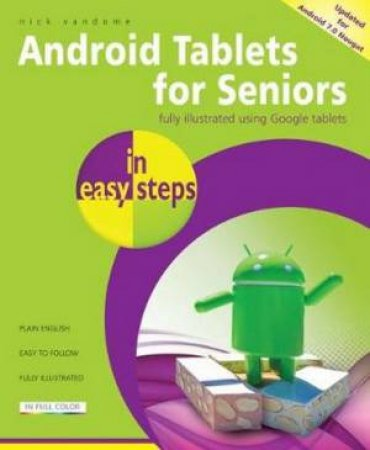 Android Tablets For Seniors In Easy Steps, 3e