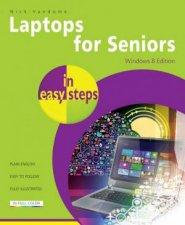 Laptops For Seniors In Easy Steps - Windows 10 by Nick Vandome
