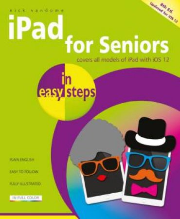 iPad for Seniors In Easy Steps 8th Ed