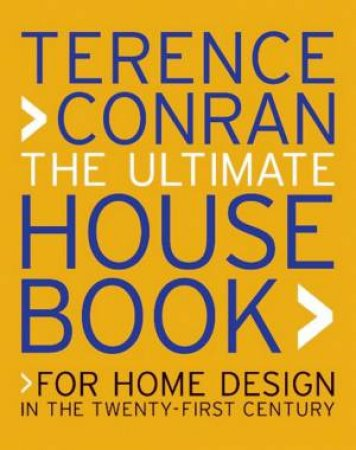 The Ultimate House Book by Terence Conran