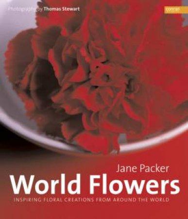 World Flowers by Jane Packer