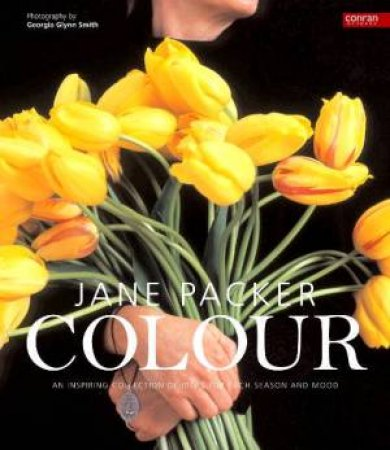 Jane Packer On Colour by Jane Packer
