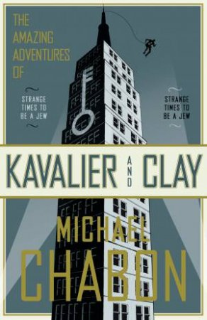 Amazing Adventures Of Kavalier and Clay by Michael Chabon