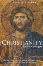 A Brief History Of Christianity