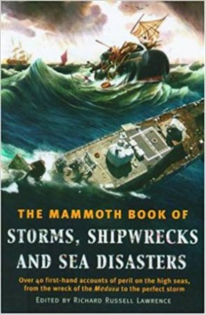 The Mammoth Book Of Shipwrecks & Sea Disasters