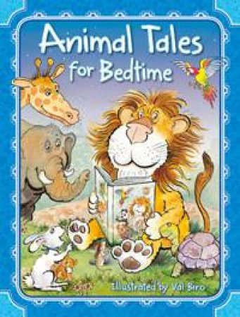 Animal Tales for Bedtime by VARIOUS