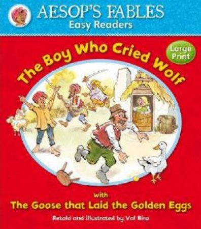 Aesop's Fables Boy Who Cried Wolf / The Goose that Laid the Golden Egg by AESOP