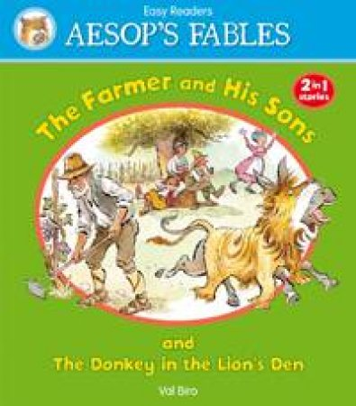 Aesop's Fables Farmer and His Sons/ The Donkey in the Lion's Skin by AESOP