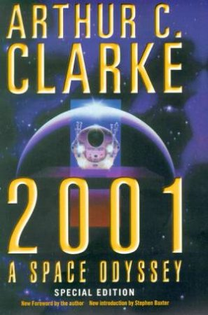 2001: A Space Odyssey by Arthur C Clarke