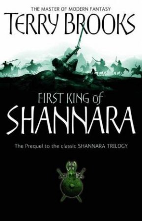 Shannara Prequel: First King Of Shannara