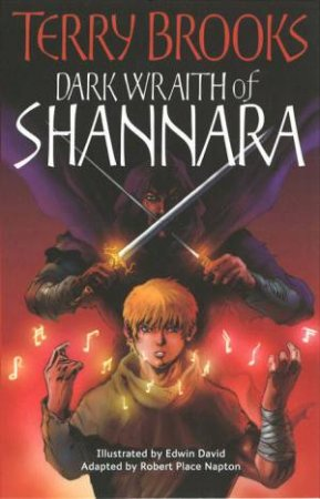 Shannara Graphic Novel: Dark Wraith Of Shannara