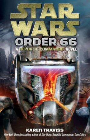 Star Wars Republic Commando: Order 66