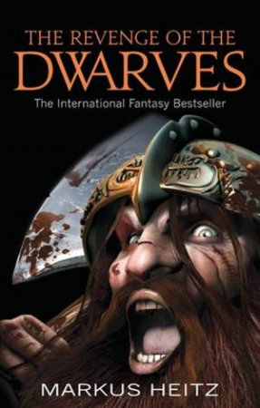 The Revenge of the Dwarves by Markus Heitz