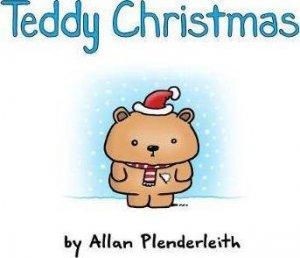 Teddy Christmas by Allan Plenderleith