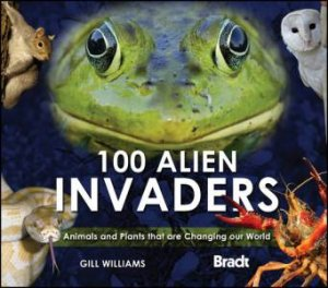 100 ALIEN INVADERS by GILL WILLIAMS