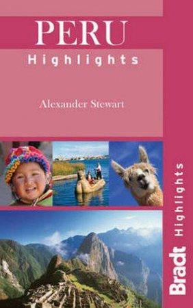 Bradt Highlights: Peru Highlights