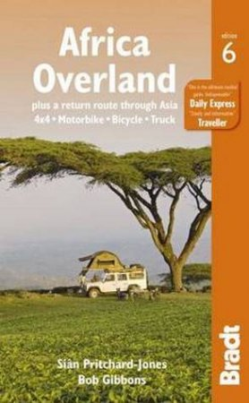 Bradt Guides: Africa Overland - 6th Ed