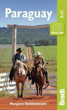 Bradt Guides: Paraguay - 2nd Ed