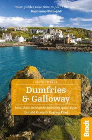 Bradt Guide: Dumfries and Galloway