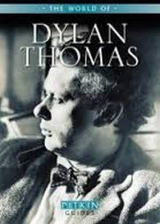 The World of Dylan Thomas by Peter Stevenson