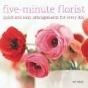 Five-Minute Florist by Bo Niles