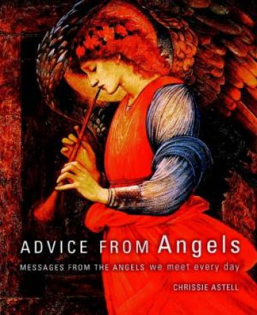 Advice From Angels by C Astell