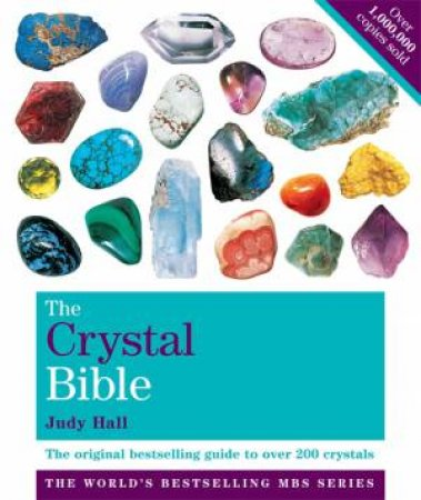 The Crystal Bible (Volume 1)