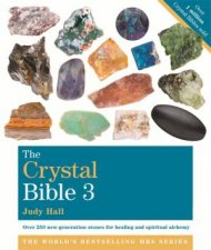 The Crystal Bible (Volume 3) by Judy Hall