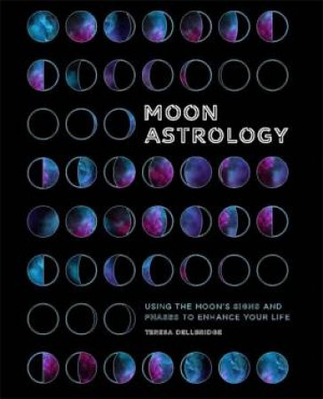 The Secrets Of Moon Astrology by Various