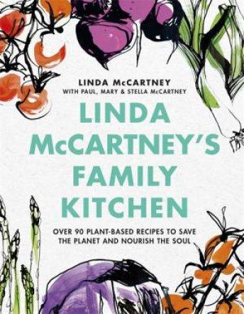 Linda McCartney's Family Kitchen by Linda McCartney & Paul McCartney & Mary McCartney & Stella McCartney