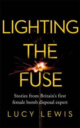 Lighting The Fuse by Lucy Lewis