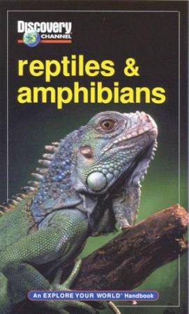 Explore Your World: Reptiles & Amphibians by Various